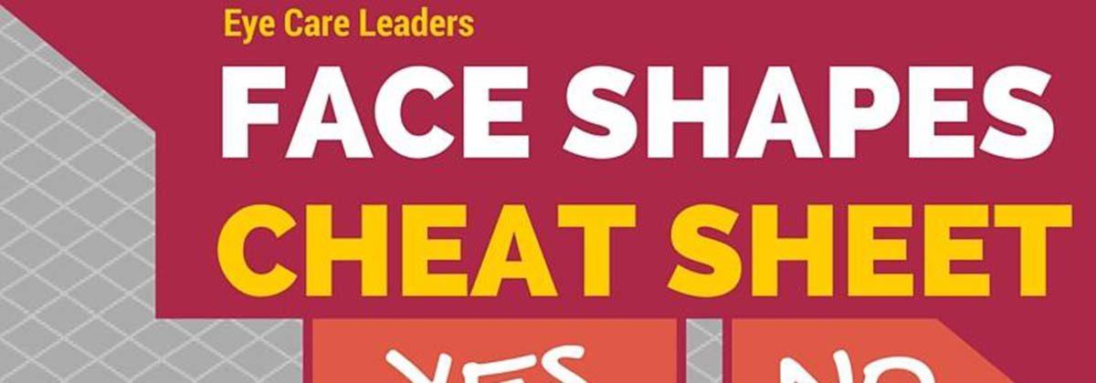 Face Shape Glasses Cheat Sheet