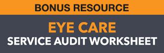 Eye Care Service Audit