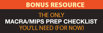 MACRA/MIPS Prep Checklist