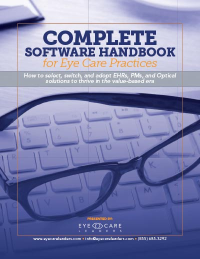 Complete Software Handbook for Eye Care Practices