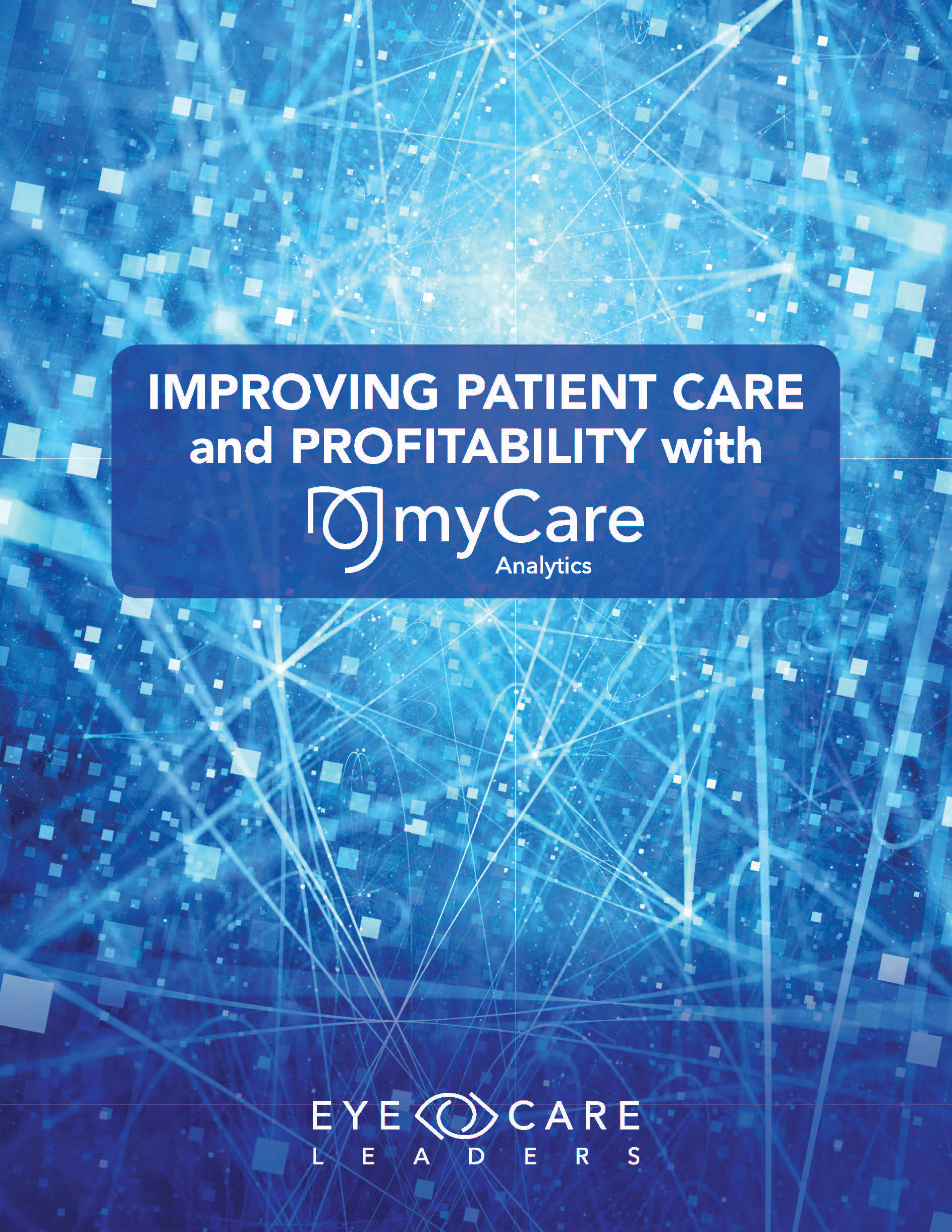 improve patient care with eye care leaders